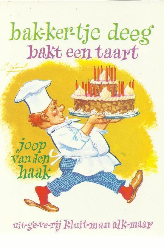 Bolcom Bakkertje Deeg Bakt Een Taart Joop Van Den Haak