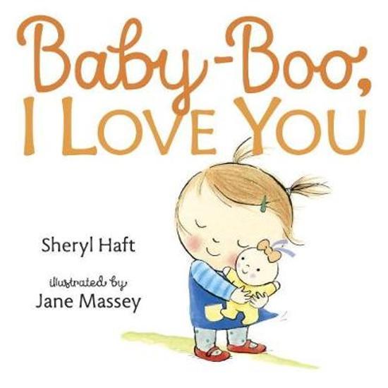 Bolcom Baby Boo I Love You Sheryl Haft 9780399547829 Boeken