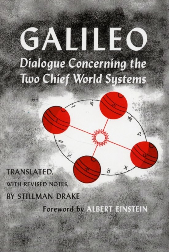 Dialogue Concerning the Two Chief World Systems, Ptolemaic and Copernican, Second Revised edition