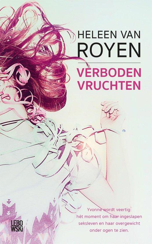 Boek cover Verboden vruchten van Heleen van Royen (Onbekend)