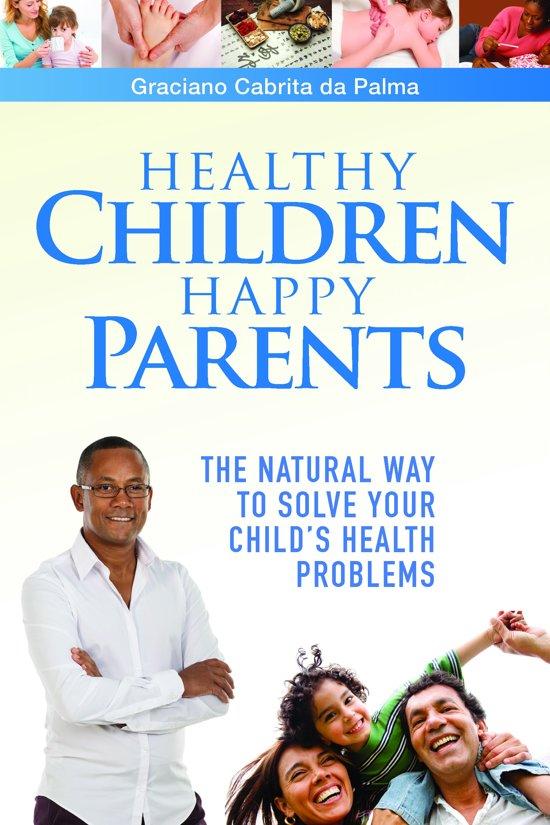 Healthy Children Happy Parents