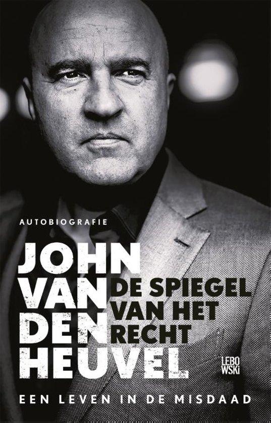 Boek cover De spiegel van het recht van John van den Heuvel (Paperback)