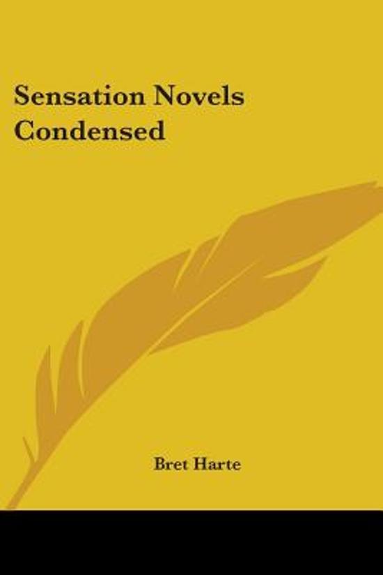 Sensation Novels Condensed