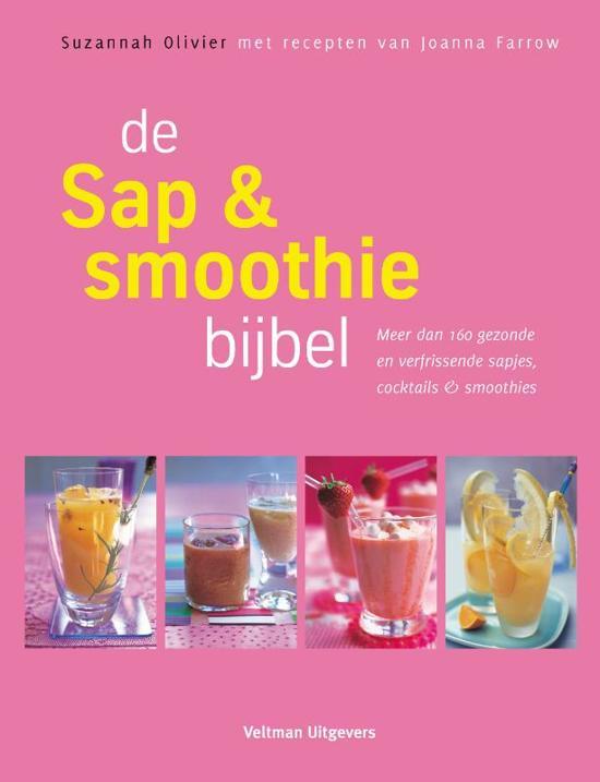 Boek cover De Sap & Smoothie Bijbel van Suzannah Olivier (Paperback)