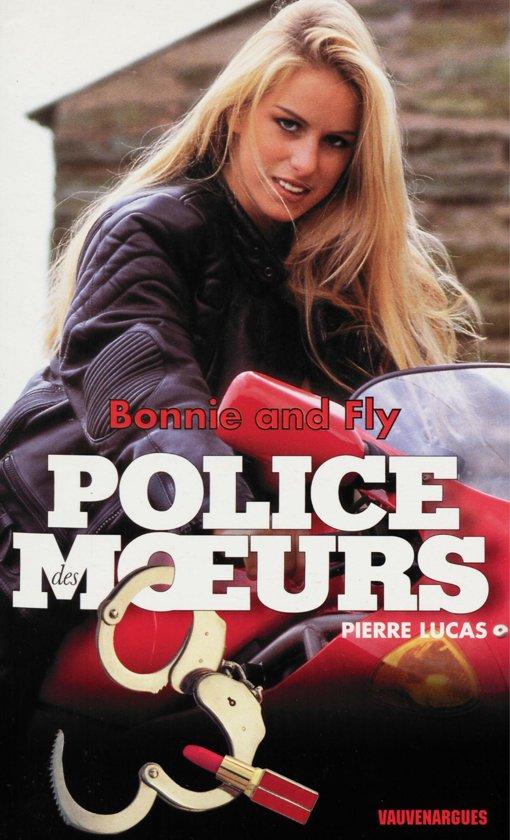 Boek cover Police des moeurs n°131 Bonnie & Fly van Pierre Lucas (Onbekend)