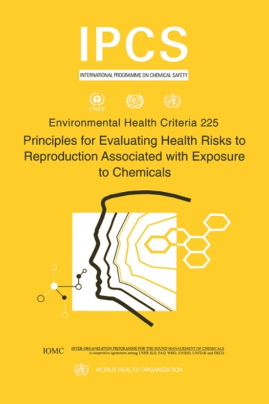 Principles for Evaluating Health Risks to Reproduction Associated with Exposure to Chemicals