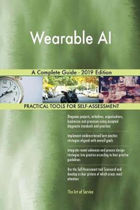 Wearable AI A Complete Guide - 2019 Edition