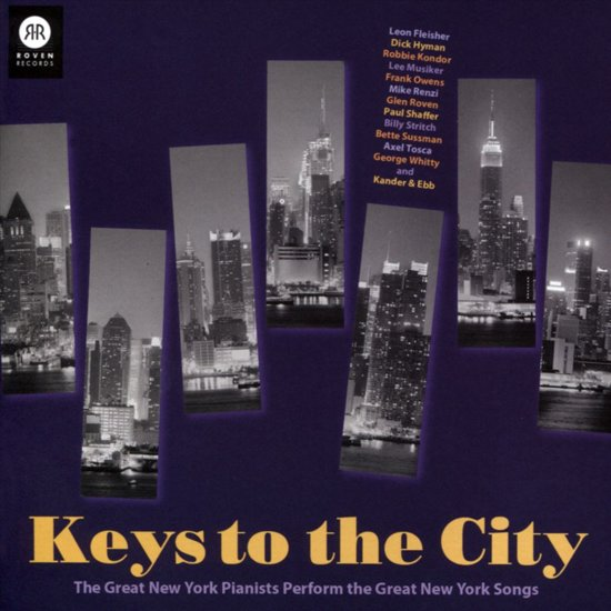Keys to the City - Great New York Pianists Perform