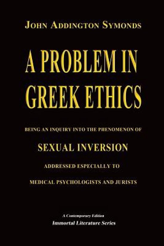 A Problem in Greek Ethics - (Annotated)