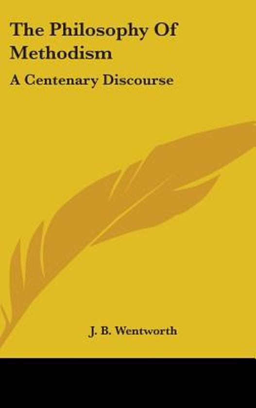 The Philosophy of Methodism
