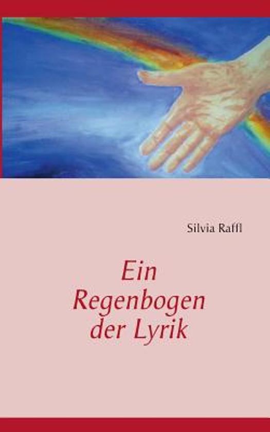 Ein Regenbogen Der Lyrik