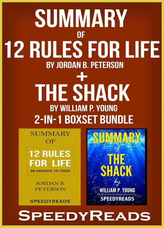 Boek cover Summary of 12 Rules for Life: An Antidote to Chaos by Jordan B. Peterson + Summary of The Shack by William P. Young 2-in-1 Boxset Bundle van Speedyreads (Onbekend)