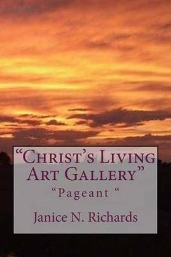 Christ's Living Art Gallery