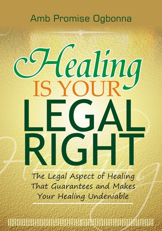 Healing Is Your Legal Right