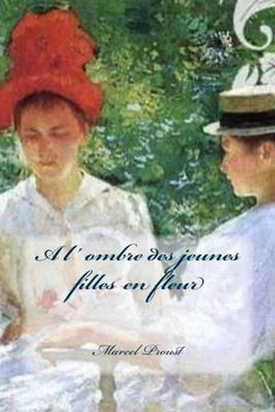 A L' Ombre Des Jeunes Filles En Fleur