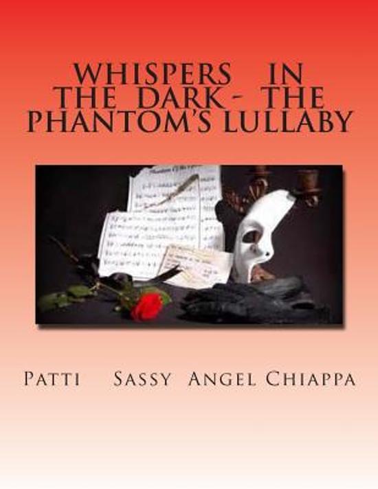 Whispers in the Dark - The Phantom?s Lullaby