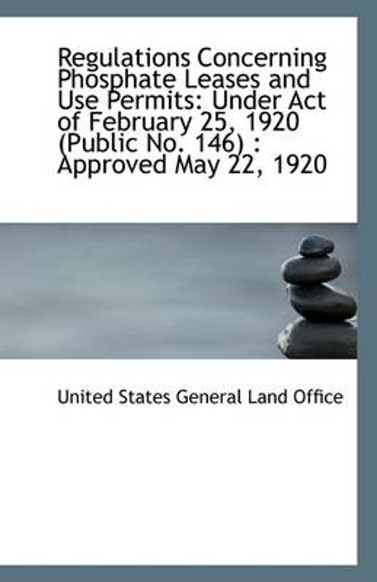 Regulations Concerning Phosphate Leases and Use Permits