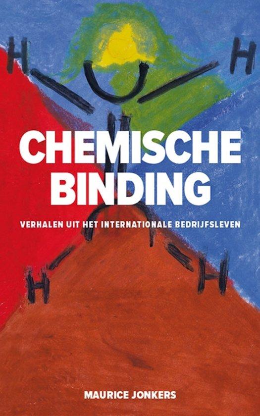 Boek cover Chemische Binding - Debuut van de Nederlandse Mark Manson, maar dan anders. van Maurice Jonkers (Onbekend)
