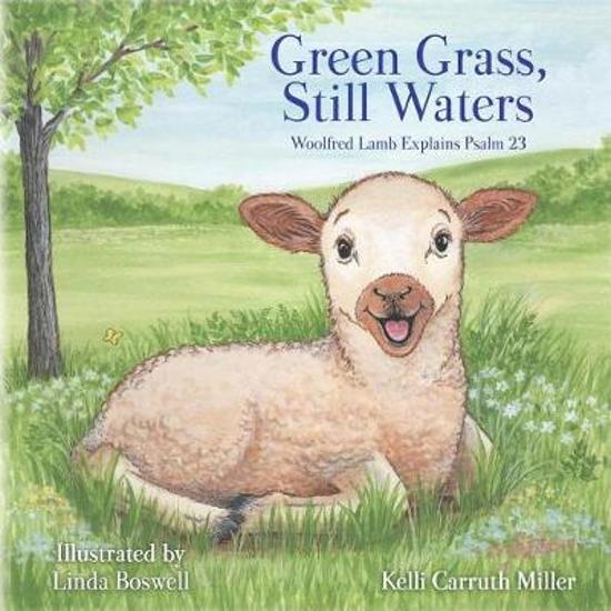 Green Grass & Still Waters