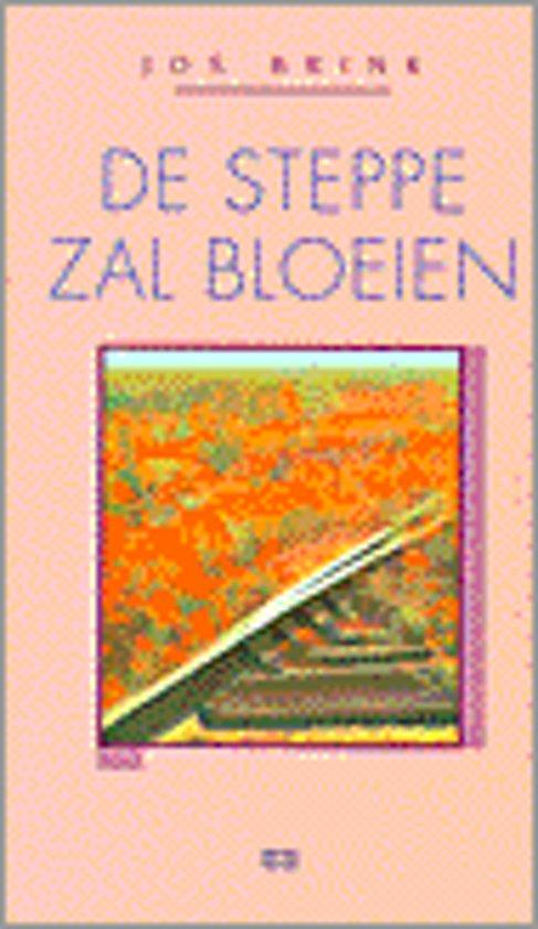 STEPPE ZAL BLOEIEN, DE