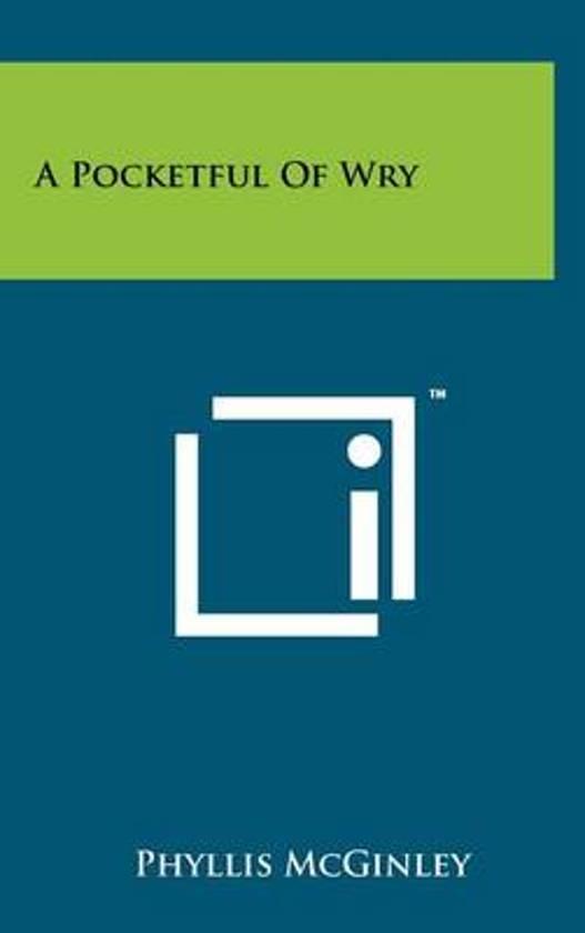 A Pocketful of Wry
