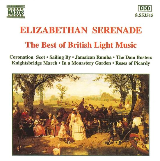 Elizabethan Serenade - The Best of British Light Music