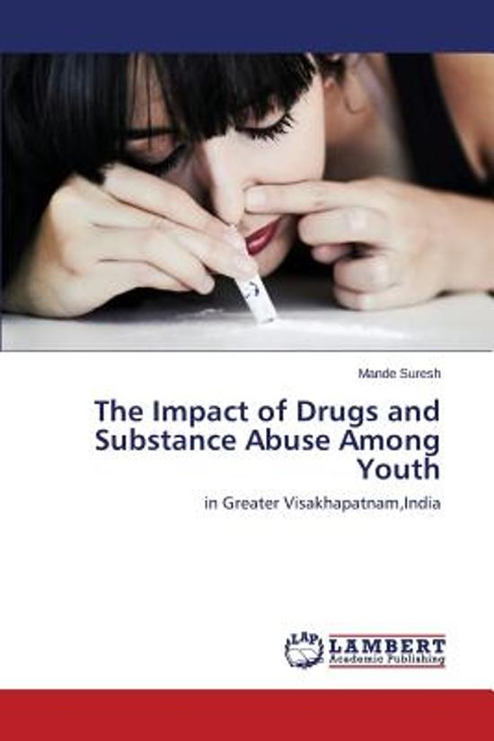 essay on impact of drugs on youth You can look through a free sample of research paper on youth issues order to see at the top of your essay programs and what types of drugs are most.