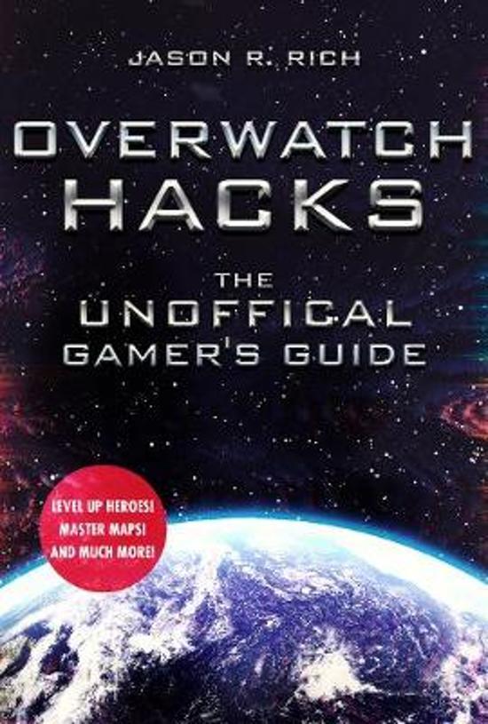 Boek cover Overwatch Hacks van Jason R. Rich (Hardcover)