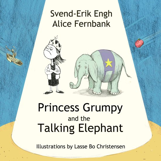 Princess Grumpy and the Talking Elephant