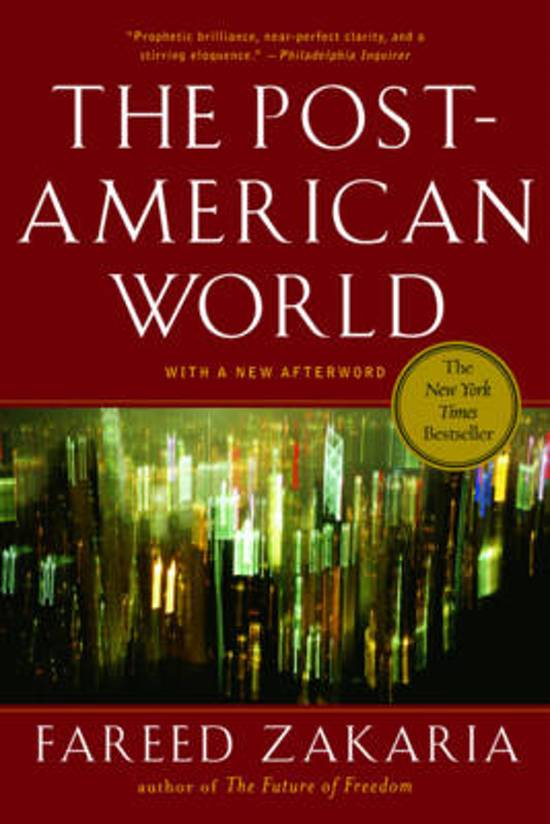 """fareed zakaria s the post american world review The post-american world [fareed zakaria] new york times book review """"fareed zakaria is one of the most thoughtful foreign policy analysts of our day and his new."""