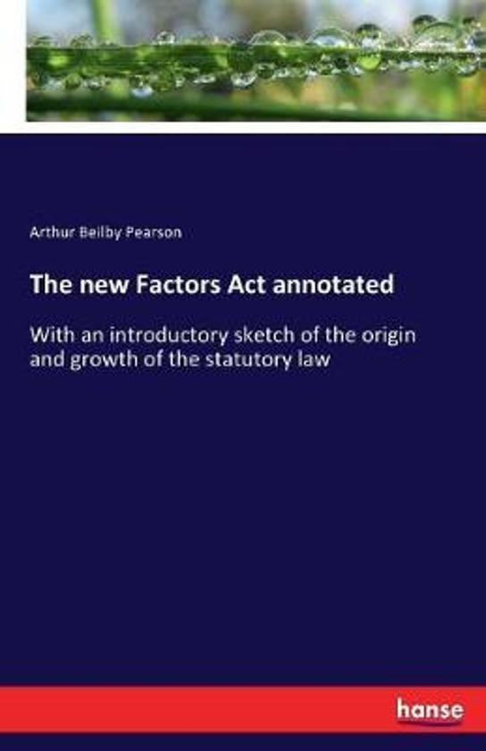 The New Factors ACT Annotated
