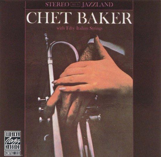 Chet Baker With Fifty Italian Strin
