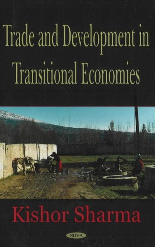 Trade & Development in Transitional Economics