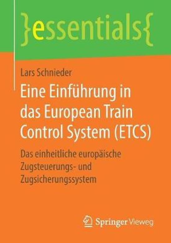 Eine Einf hrung in Das European Train Control System (Etcs)
