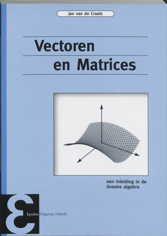 Epsilon uitgaven 45 - Vectoren en matrices