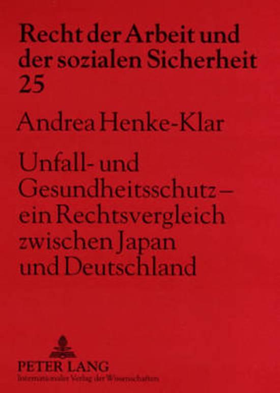 Unfall- Und Gesundheitsschutz - Ein Rechtsvergleich Zwischen Japan Und Deutschland