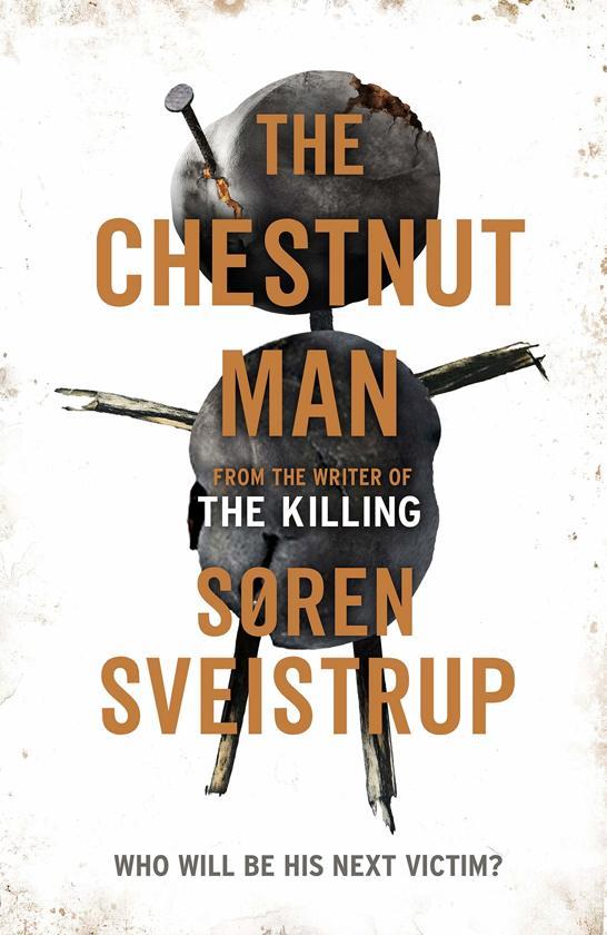 Boek cover Chestnut man van Soren Sveistrup (Paperback)