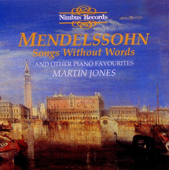 Mendelssohn: Songs Without Words And Other ...