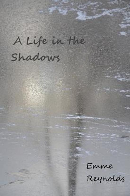 A Life in the Shadows (with Color Photos)
