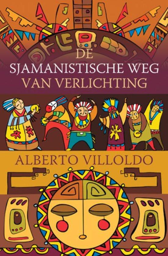 bol.com | De sjamanistische weg van verlichting, Alberto Villoldo ...