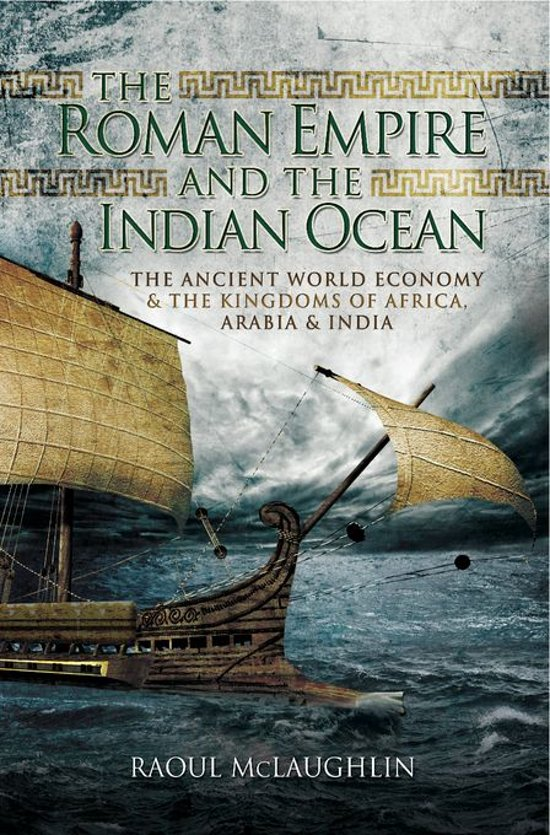 Boek cover The Roman Empire and the Indian Ocean van Raoul Mclaughlin (Onbekend)