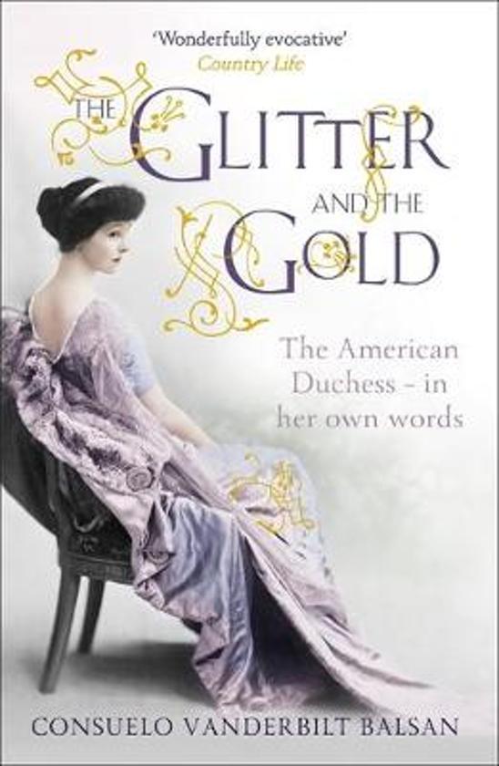 the glitter and the gold balsan consuela v anderbilt