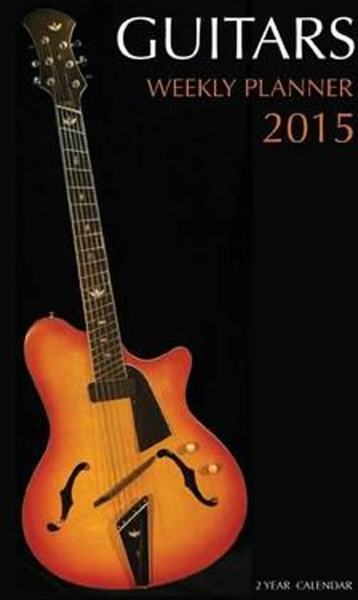 Guitars Weekly Planner 2015