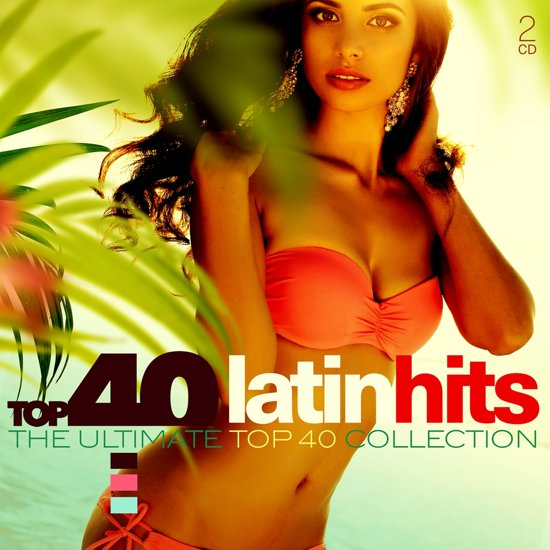 Top 40 - Latin Hits