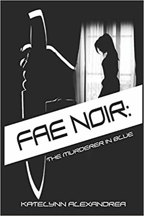 Fae Noir: The Murderer in blue