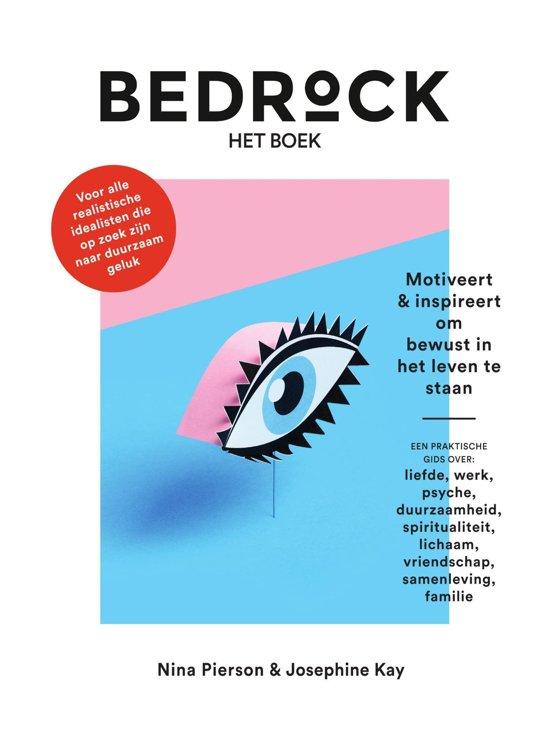 Bedrock - het boek – Motiveert & inspireert om bewust in het leven te staan