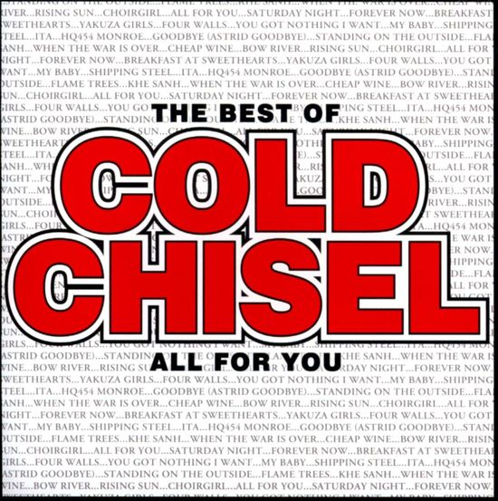 The Best of Cold Chisel: All for You