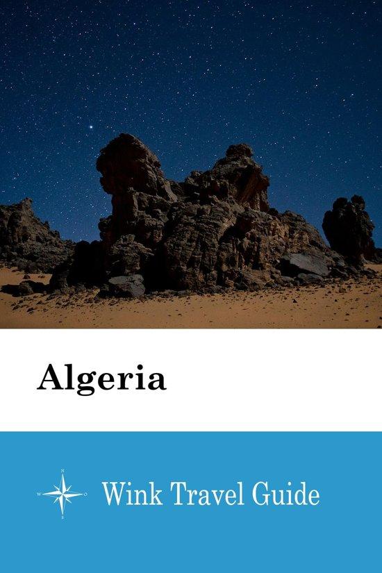 Algeria - Wink Travel Guide