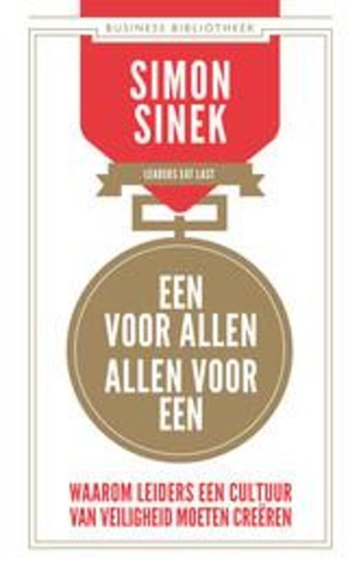 Boek cover Business bibliotheek - Een voor allen, allen voor een van Simon Sinek (Paperback)