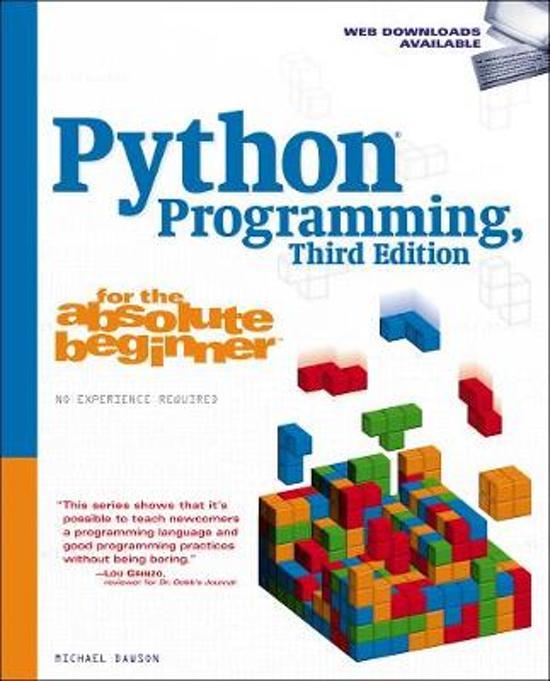 Python Programming for the Absolute Beginner, Third Edition - Michael Dawson